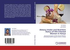 Capa do livro de Dietary Intake and Nutrition Status of HIV-infected Women in Kenya
