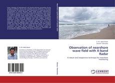 Bookcover of Observation of nearshore wave field with X-band Radar