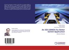 Couverture de An SOI LDMOS For Better Switch Application