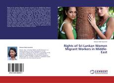 Bookcover of Rights of Sri Lankan Women Migrant Workers in Middle-East