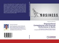Capa do livro de Organizational Competencies and Financial Performance in Banks