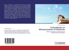 Portada del libro de A Handbook on Miniaturization of Antennas