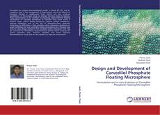 Couverture de Design and Development of Carvedilol Phosphate Floating Microsphere