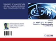 An Application of Genetic Algorithm Optimization in Engineering kitap kapağı