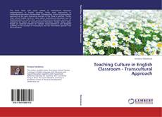 Copertina di Teaching Culture in English Classroom - Transcultural Approach