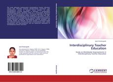 Copertina di Interdisciplinary Teacher Education