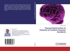 Copertina di Thyroid Dysfunction In Patients of Cerebro Vascular Accidents