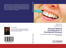 Bookcover of General Medical Consideration in Periodontal Diseases