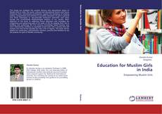 Bookcover of Education for Muslim Girls in India