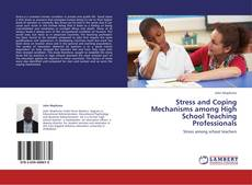 Buchcover von Stress and Coping Mechanisms among High School Teaching Professionals