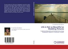 Couverture de Life is Not as Beautiful as Wedding Pictures