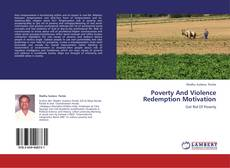 Bookcover of Poverty And Violence Redemption Motivation
