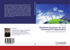 Copertina di Multilevel Converter for Grid Connected PV Applications