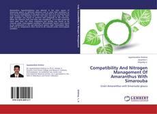 Обложка Compatibility And Nitrogen Management Of Amaranthus With Simarouba
