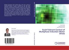 Bookcover of Fault-Tolerant Control of Multiphase Induction Motor Drives