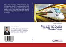 Portada del libro de Bogota Metro's Funding Strategy and Dynamic Financial Model