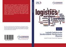 Portada del libro de Lojistik Sektöründe Sürdürülebilir Performans Ölçümü