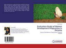 Portada del libro de Evaluation Study of Women Development Programme in Haryana