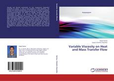 Buchcover von Variable Viscosity on Heat and Mass Transfer Flow