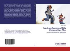 Bookcover of Teaching Speaking Skills through Role Play