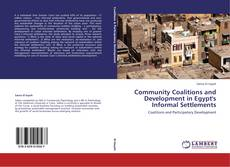 Borítókép a  Community Coalitions and Development in Egypt's Informal Settlements - hoz