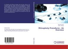 Bookcover of Rhinoplasty Procedures - An Overview