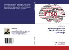 Bookcover of Terminologies and Definitions used in Psychology