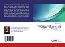 Biomedical Instrument and Robotic Surgery System kitap kapağı