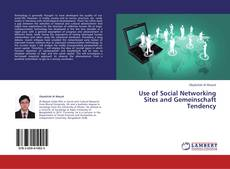 Bookcover of Use of Social Networking Sites and Gemeinschaft Tendency