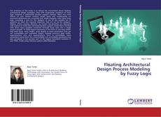 Buchcover von Floating Architectural Design Process Modeling by Fuzzy Logic