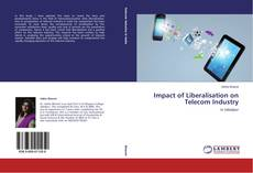 Buchcover von Impact of Liberalisation on Telecom Industry