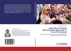 Bookcover of Agricultural Project Planning And Appraisal In the 21st Century