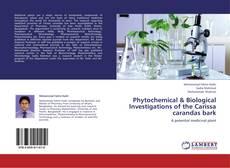 Capa do livro de Phytochemical & Biological Investigations of the Carissa carandas bark