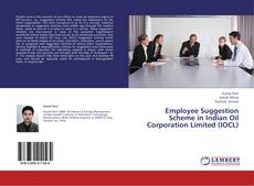 Bookcover of Employee Suggestion Scheme in Indian Oil Corporation Limited (IOCL)