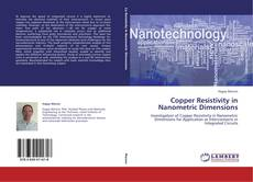 Couverture de Copper Resistivity in Nanometric Dimensions