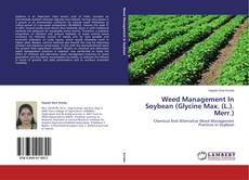 Bookcover of Weed Management In Soybean (Glycine Max. (L.). Merr.)
