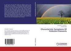 Characteristic Symptoms Of Pollutant Elements的封面