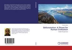 Capa do livro de Deforestation: A Threat for Human Civilization