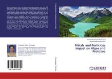 Capa do livro de Metals and Pesticides impact on Algae and Protozoa