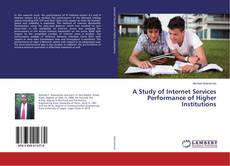 Обложка A Study of Internet Services Performance of Higher Institutions