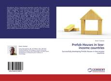 Bookcover of Prefab Houses in low-income countries