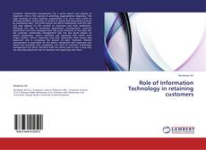 Bookcover of Role of Information Technology in retaining customers