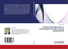 Bookcover of Quality Management in International Forensic Drug Laboratories