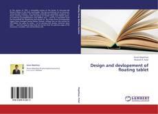 Couverture de Design and devlopement of floating tablet