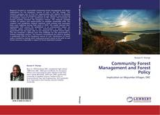 Bookcover of Community Forest Management and Forest Policy