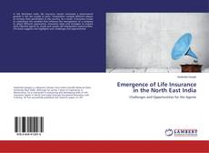 Обложка Emergence of Life Insurance in the North East India