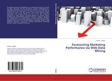 Buchcover von Forecasting Marketing Performance via Web Data Mining