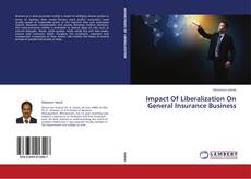 Buchcover von Impact Of Liberalization On General Insurance Business