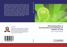 Bookcover of Discontinuities in Continuities to Evolution in Realm of Life