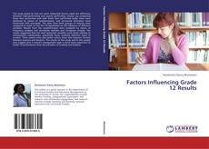 Bookcover of Factors Influencing Grade 12 Results